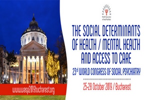 Al 23-lea Congres al Asociatiei Mondiale de Psihiatrie Sociala, 25-28 octombrie 2019