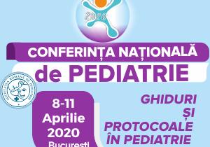 """Conferința Națională de Pediatrie 2020 – """"Ghiduri și Protocoale în Pediatrie"""""""