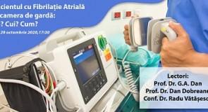 Pacientul cu Fibrilație Atrială la camera de gardă: Ce? Cui? Cum?
