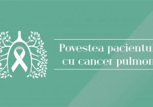 Povestea pacientului cu cancerul pulmonar – o poveste plina de speranta