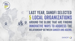 When Cancer Grows Old-Sanofi anuntala la nivel global o initiativa extinsa de finantare de solutii personalizate menite sa sustina persoanele in varsta care sufera de cancer si familiile acestora