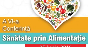 Rolul preventiv al alimentației sănătoase, în centrul dezbaterilor!