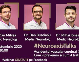 NeuroaxisTalks Accidentul vascular cerebral – Cum îl prevenim și cum îl tratăm