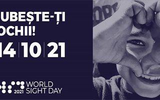 "Ziua Mondiala a Vederii 2021:  ""Iubeste-ti vederea"" prin preventie si controale oftalmologice periodice"